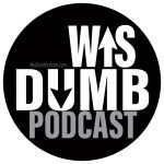 WisDumb Podcast Website